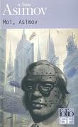 Moi, Asimov