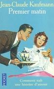 Premier matin : comment naît une histoire d'amour
