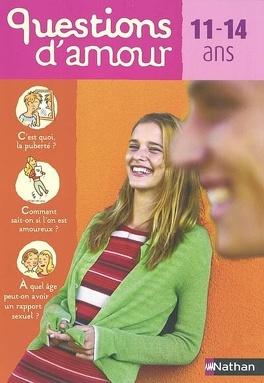 Couverture du livre : Questions d'amour : 11-14 ans
