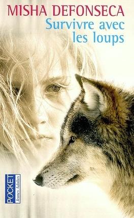 Couverture du livre : Survivre avec les loups