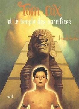 Couverture du livre : Tom Cox, Tome 4 : Tom Cox et le temple des sacrifices