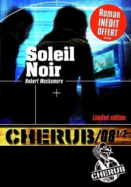 Couverture du livre : Cherub, Tome 8 1/2 : Soleil Noir