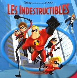 Couverture du livre : Les Indestructibles