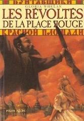 Couverture du livre : Les révoltés de la Place Rouge