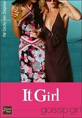 It Girl, Tome 1 : It Girl