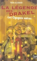 La Légende des Drakel, Tome 2 : Les Cigognes noires