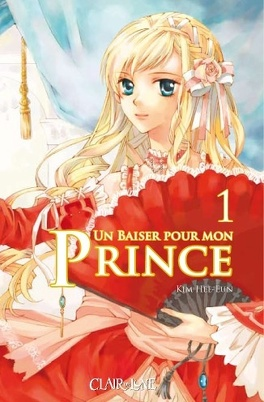 Couverture du livre : Un baiser pour mon prince, Tome 1