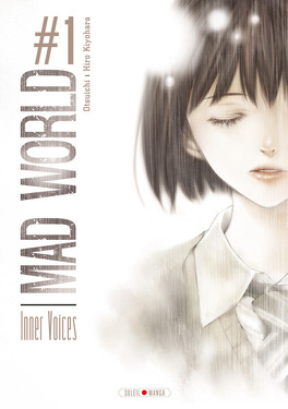 Couverture du livre : Mad World, tome 1 : Inner Voices