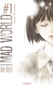 Mad World, tome 1 : Inner Voices