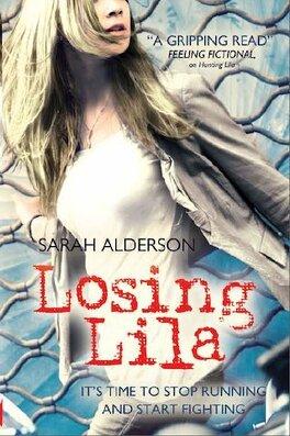 Couverture du livre : Lila, Tome 2 : Losing Lila