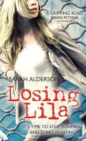 Lila, Tome 2 : Losing Lila