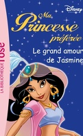 Ma Princesse préférée, tome 12 : Le grand amour de Jasmine