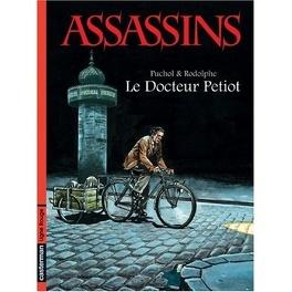 Couverture du livre : Assassins, Tome 1 : Le Docteur Petiot