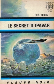 Couverture du livre : FNA -543- Le secret d'Ipavar