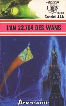 Couverture du livre : L'An 22.704 des wans