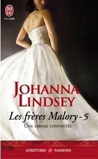 Couverture de Les Frères Malory, Tome 5 : Une femme convoitée