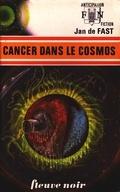 FNA -593- Cancer dans le cosmos
