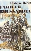 Les Boussardel, Tome 1 : Famille Boussardel