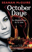 October Daye, Tome 1 : La Malédiction de la Rose