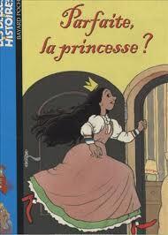 Couverture du livre : Parfaite, la princesse ?