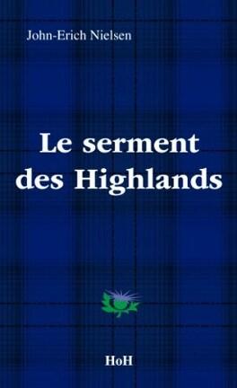 Couverture du livre : Les enquêtes de l'inspecteur Sweeney, tome 8 : Le serment des Highlands