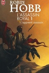 couverture L'Assassin royal, Tome 1 : L'Apprenti Assassin