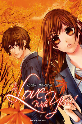 Couverture du livre : In Love with you, Tome 1