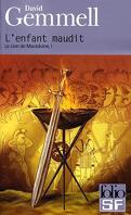 Le Lion de Macédoine, tome 1/4 : L'enfant maudit