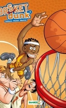 Basket Dunk, tome 1
