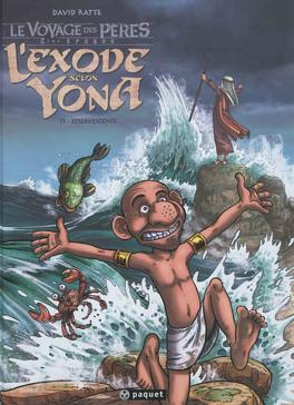 Couverture du livre : Le Voyage des Pères - 2ème Époque : L'Exode Selon Yona, tome 3 : Effervescence