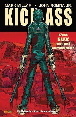Couverture du livre : Kick-Ass, tome 1 : Le premier vrai super-héros