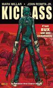 Kick-Ass, tome 1 : Le premier vrai super-héros
