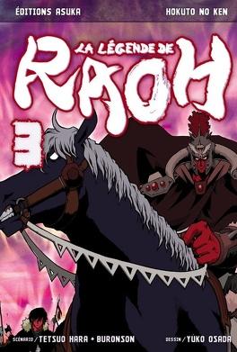 Couverture du livre : Hokuto no Ken - La légende de Raoh, Tome 3