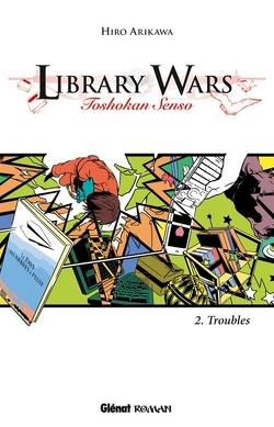 Couverture de Library Wars, Tome 2 : Troubles