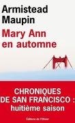 Chroniques de San Francisco, tome 8 : Mary Ann en automne