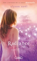 Radiance, Tome 2 : Éclat