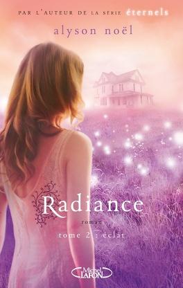 Couverture du livre : Radiance, Tome 2 : Éclat