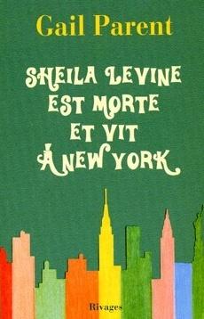 Couverture du livre : Sheila Levine est morte et vit à New York