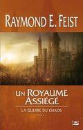 La Guerre du Chaos, Tome 1 : Un Royaume Assiégé
