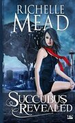 Georgina Kincaid, Tome 6 : Succubus Revealed