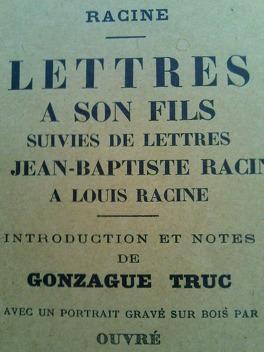 Couverture du livre : Lettres à son fils suivies de lettres de Jean-Baptiste Racine à Louis Racine