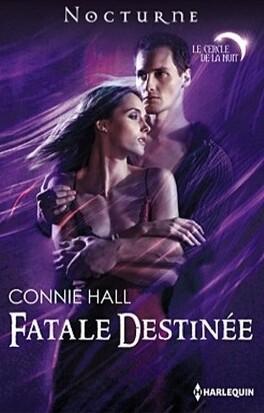 Couverture du livre : Le Cercle de la nuit, Tome 1 : Fatale destinée