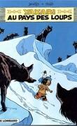 Yakari, tome 8 : Au pays des loups