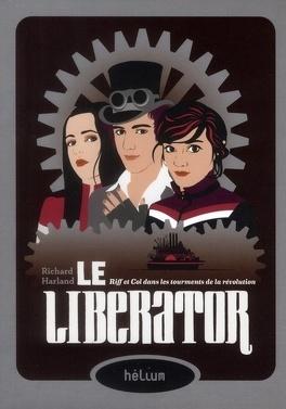 Couverture du livre : Le World Shaker, Tome 2 : Le Liberator