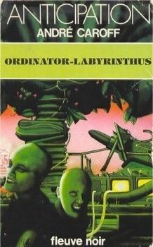 Couverture du livre : Ordinator-Labyrinthus