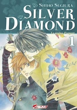 Couverture du livre : Silver Diamond, Tome 1