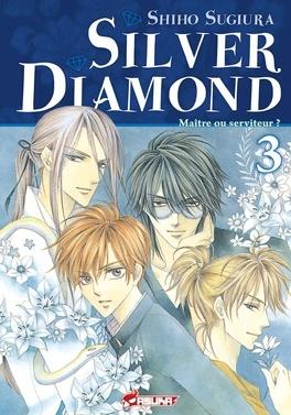 Couverture du livre : Silver Diamond, Tome 3
