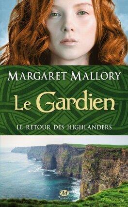 Couverture du livre : Le Retour des Highlanders, Tome 1 : Le Gardien
