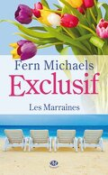Les Marraines, Tome 2 : Exclusif