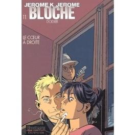 Couverture du livre : Jérôme K. Jérôme Bloche, Tome 11 : Le Cœur à droite
